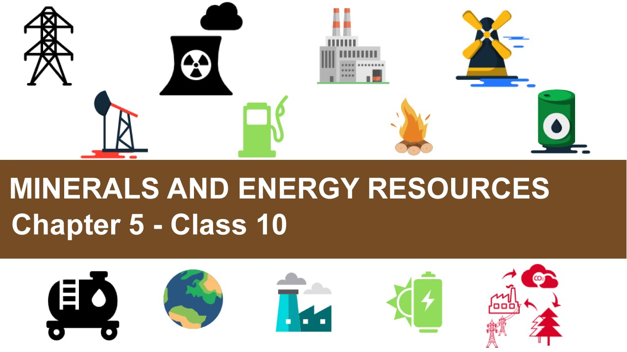 Minerals and Energy Resources ncert class 10