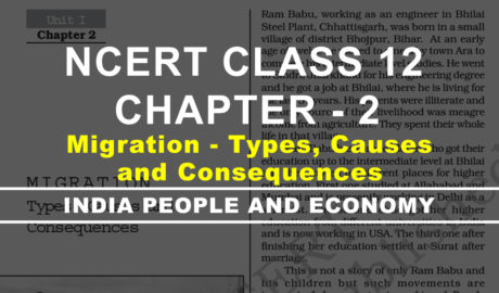 MIGRATION Types, Causes and Consequences class 12